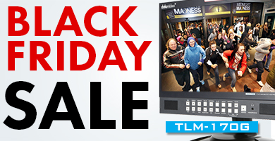 Black Friday SALE on TLM-170G series monitors!