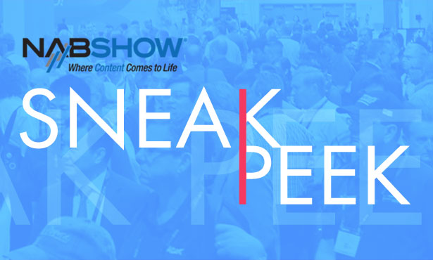 NAB 2018 Sneak Peek Products